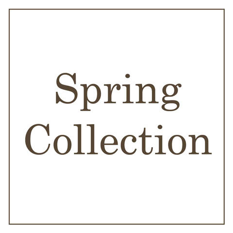 「 Spring Collection 」 開催中!